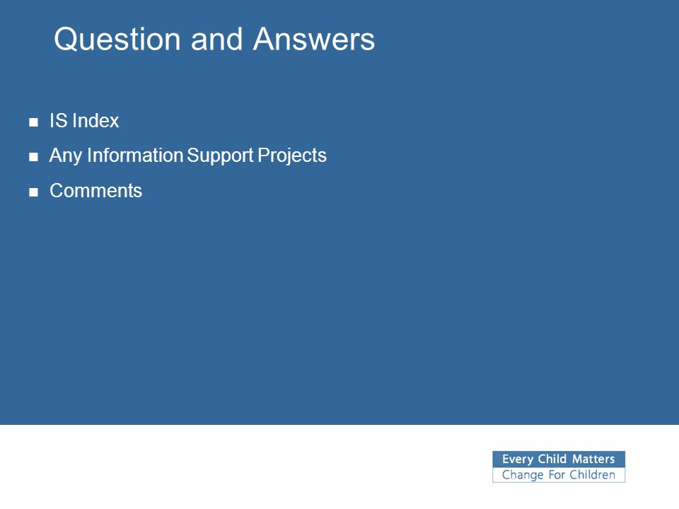 Question and Answers IS Index Any Information Support Projects