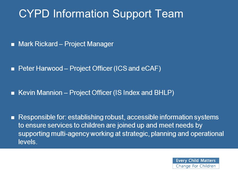 CYPD Information Support Team