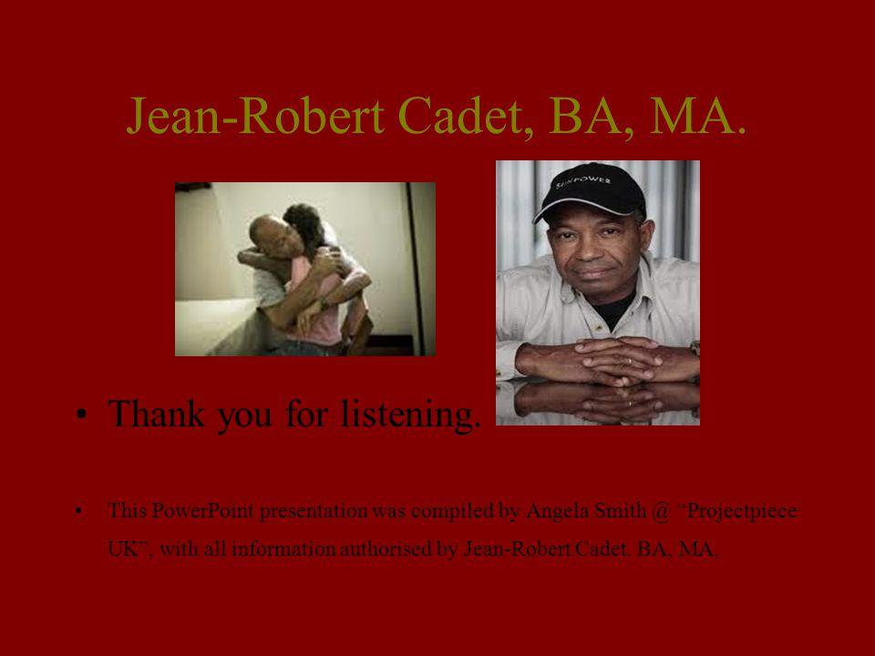 Jean-Robert Cadet, BA, MA.