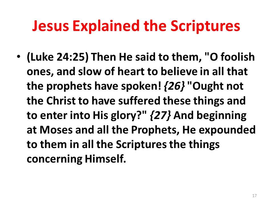 Jesus Explained the Scriptures