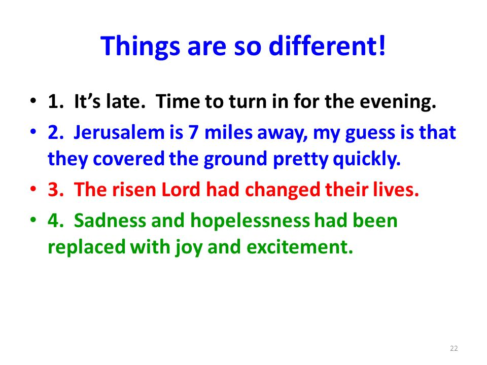 Things are so different!