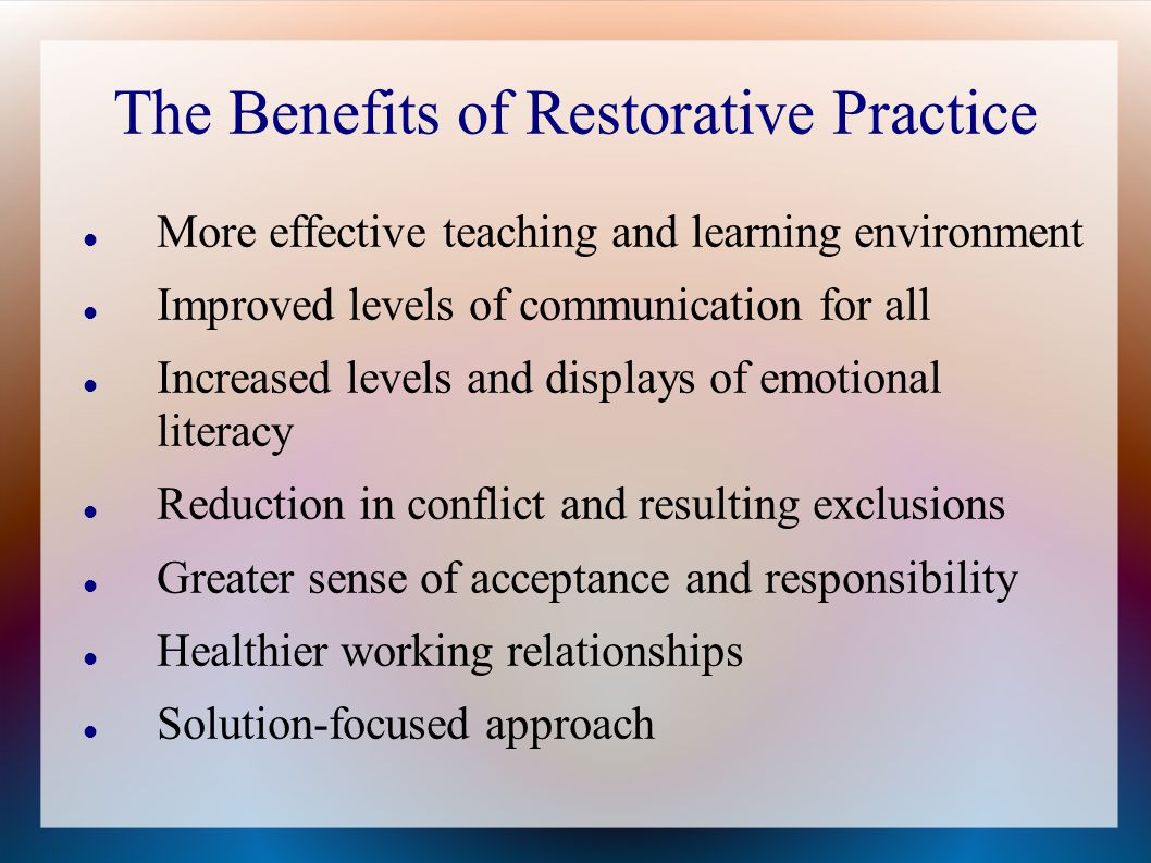 The Benefits of Restorative Practice