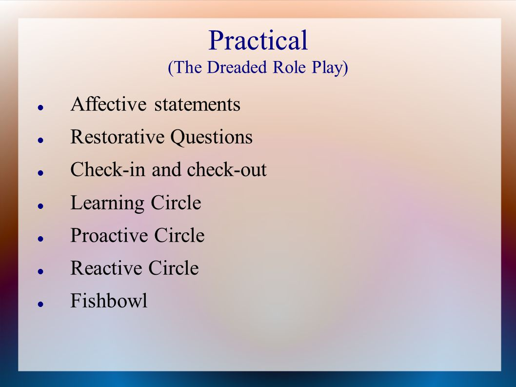 Practical (The Dreaded Role Play)