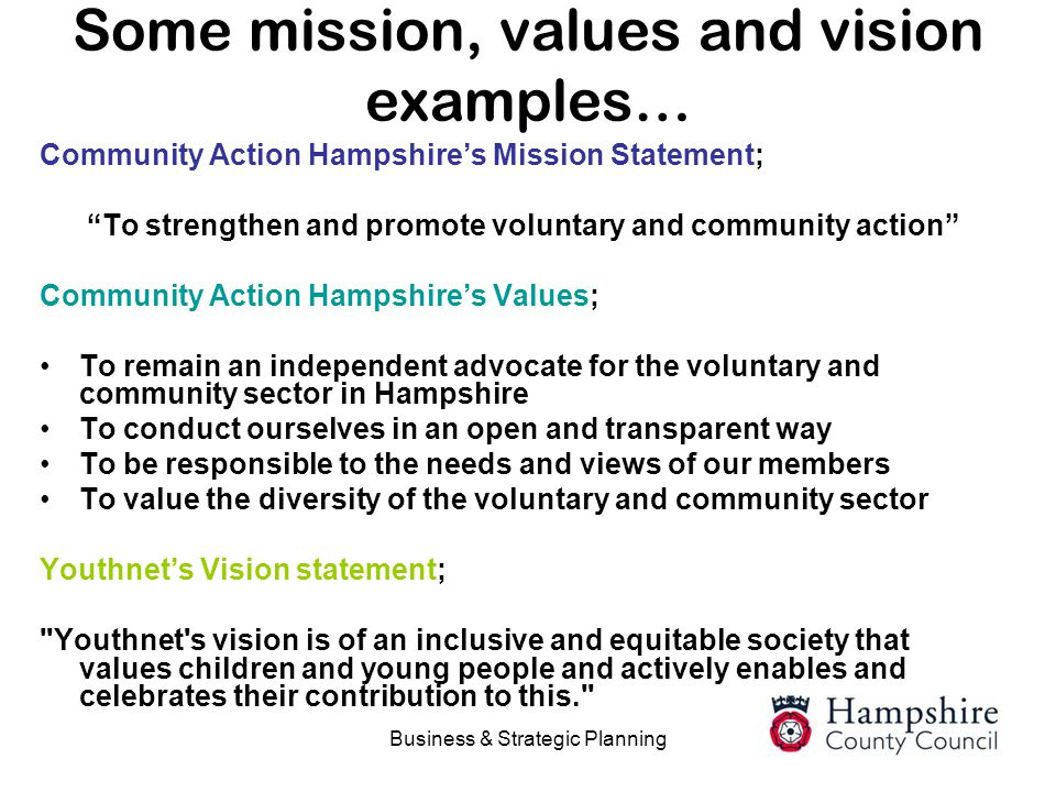 Some mission, values and vision examples…