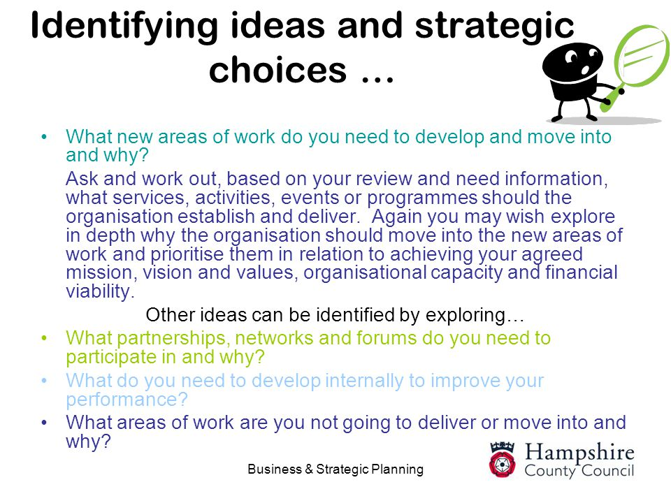 Identifying ideas and strategic choices …