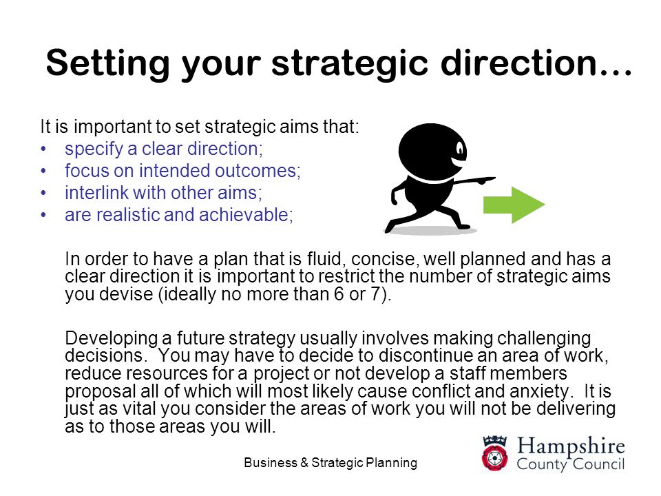 Setting your strategic direction…