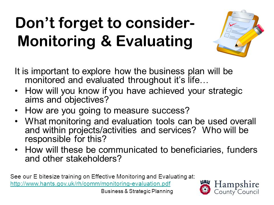 Don't forget to consider- Monitoring & Evaluating