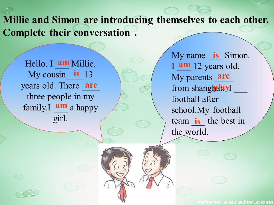 Millie and Simon are introducing themselves to each other