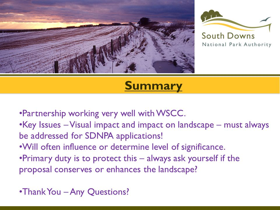 Partnership working very well with WSCC.