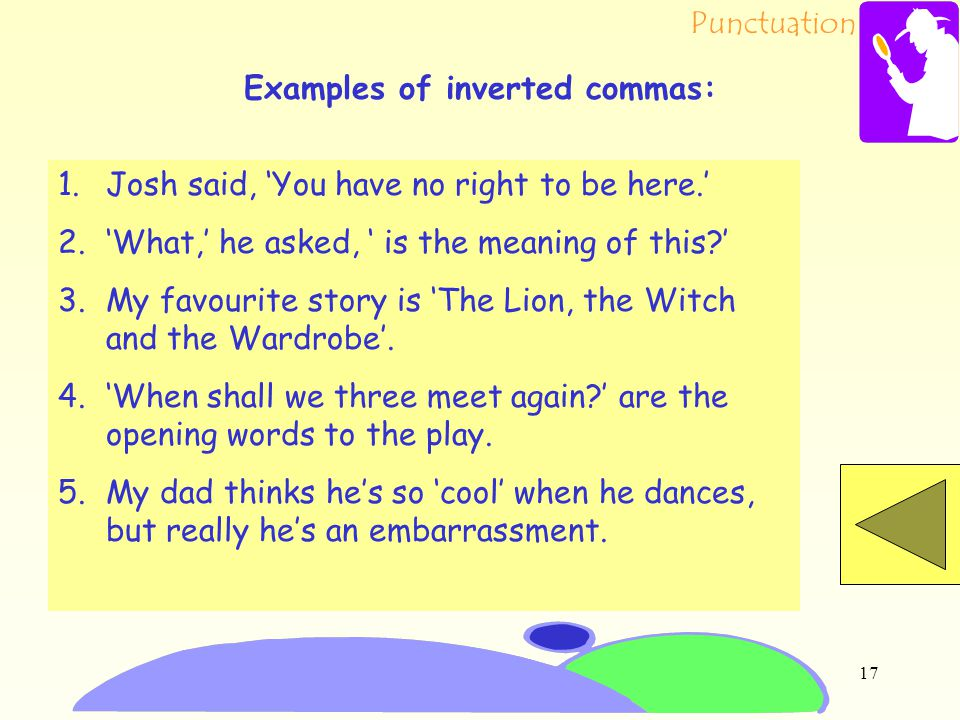 Examples of inverted commas: