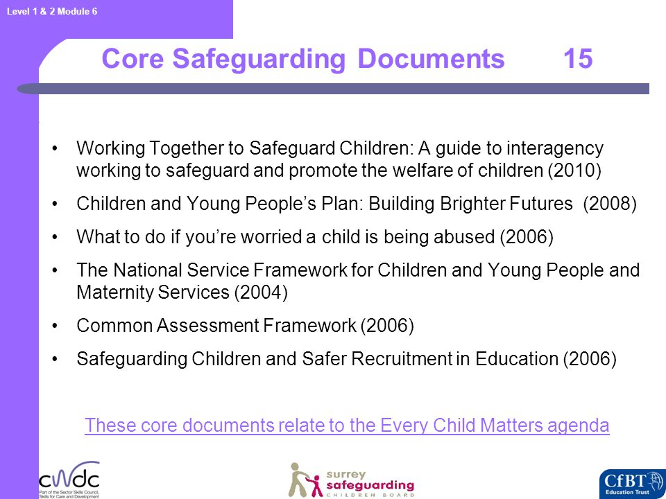 Children Act 1989 Education Act 2002 Children Act 2004 Legislation 16