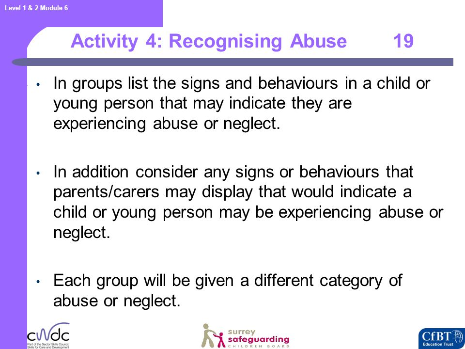 April 2006 Signs of abuse 20. The following non-specific signs may indicate something is wrong: