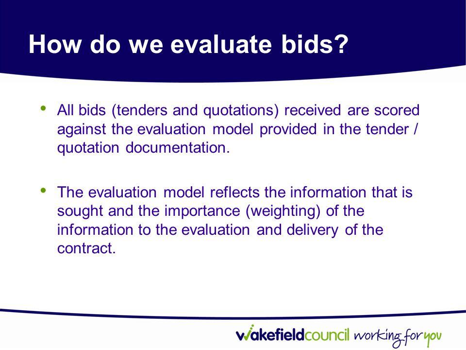How do we evaluate bids