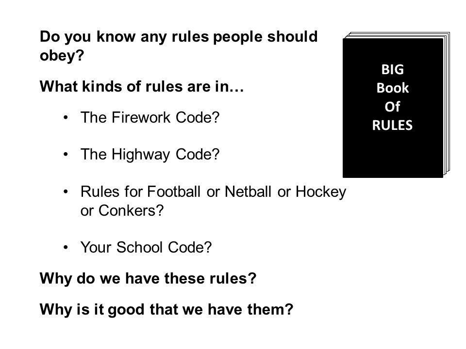 Do you know any rules people should obey