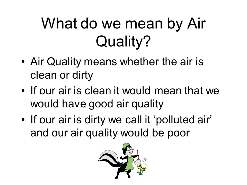 What do we mean by Air Quality