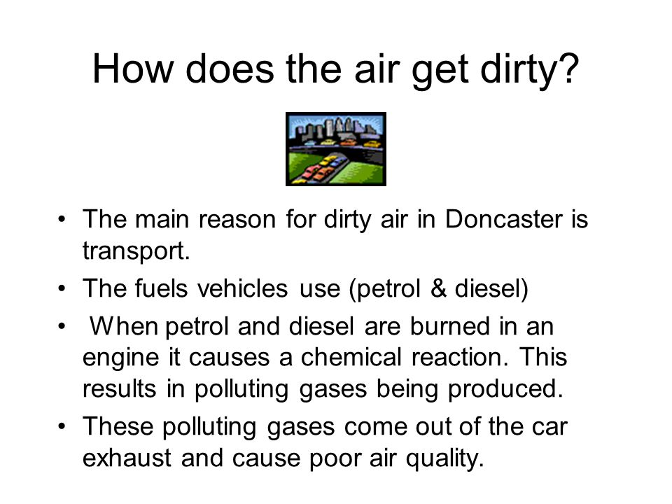 How does the air get dirty