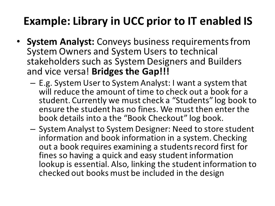 Example: Library in UCC prior to IT enabled IS