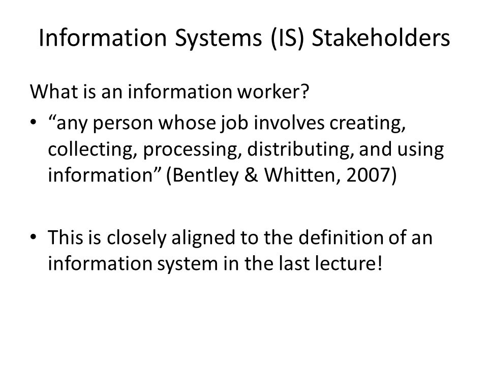 Information Systems (IS) Stakeholders