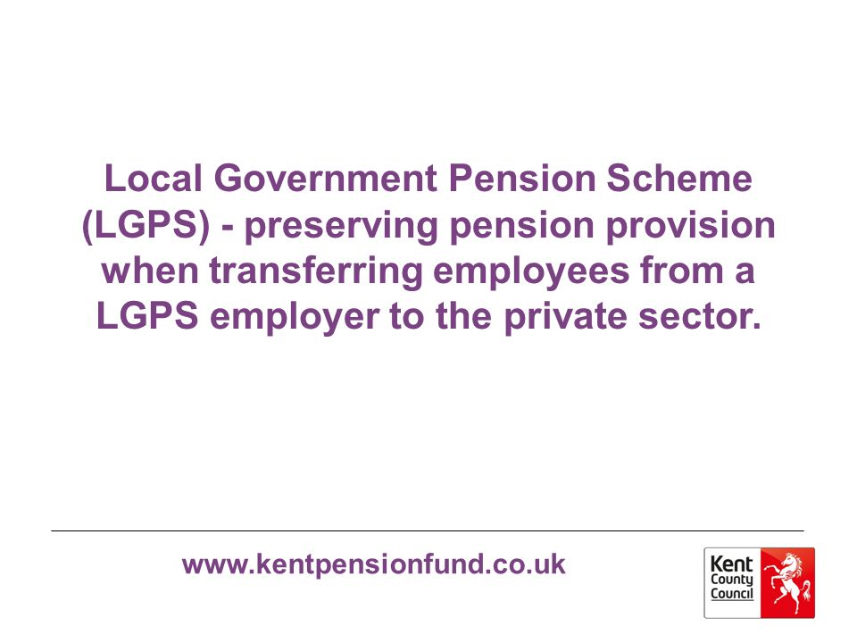 Local Government Pension Scheme (LGPS) - preserving pension provision when transferring employees from a LGPS employer to the private sector.