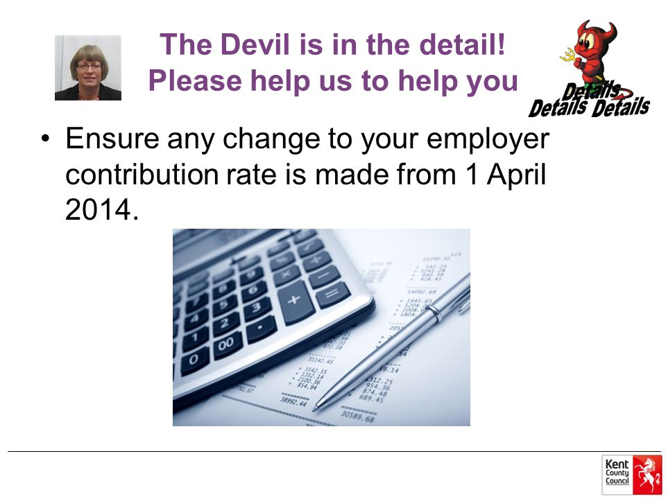 The Devil is in the detail! Please help us to help you