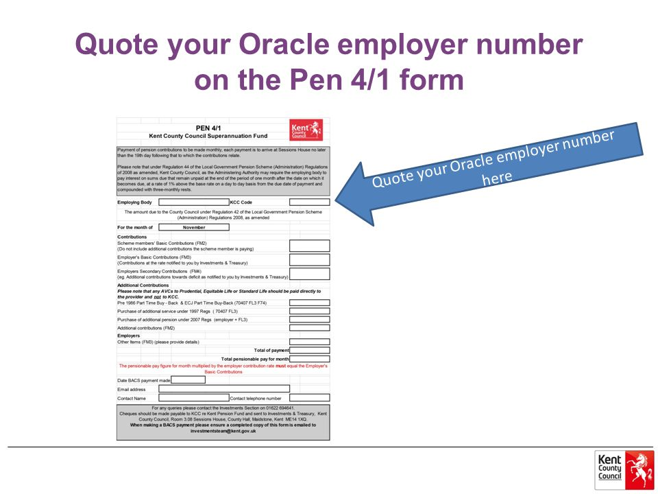 Quote your Oracle employer number on the Pen 4/1 form