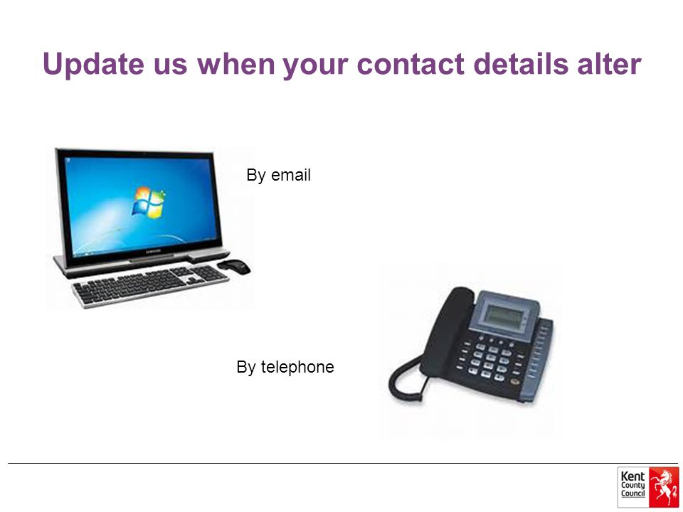 Update us when your contact details alter