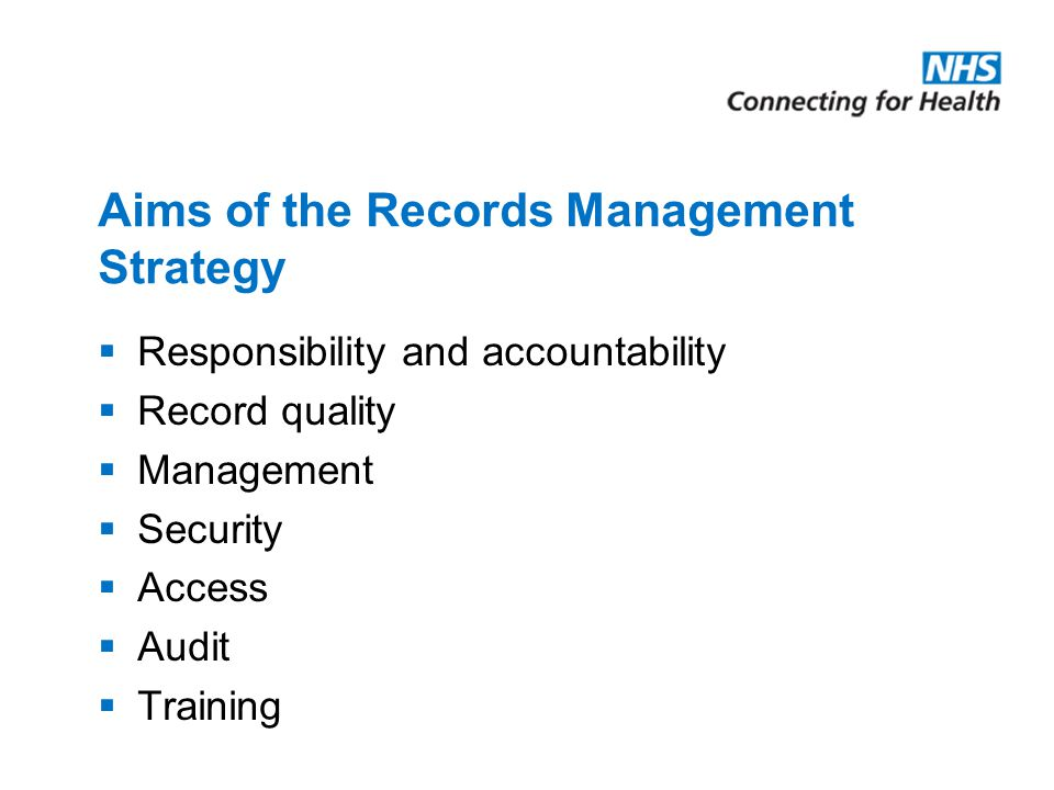 Aims of the Records Management Strategy