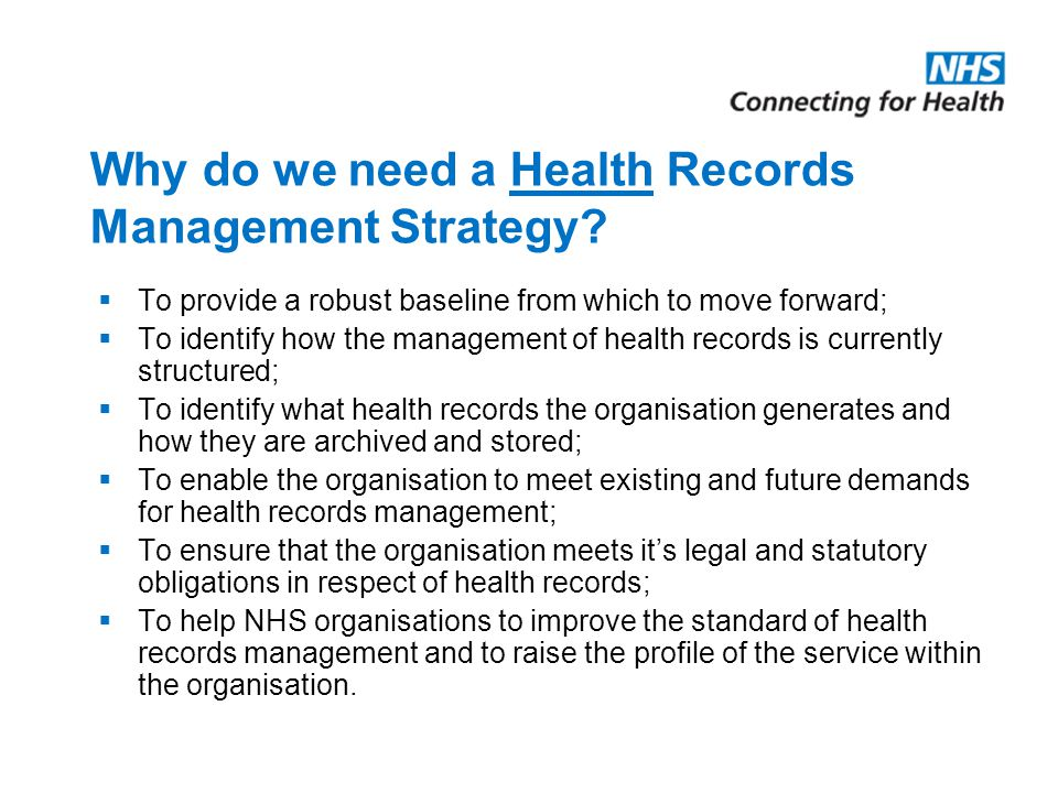 Why do we need a Health Records Management Strategy