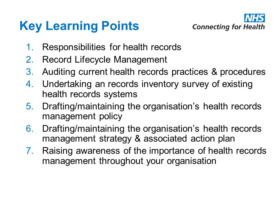 Key Learning Points Responsibilities for health records