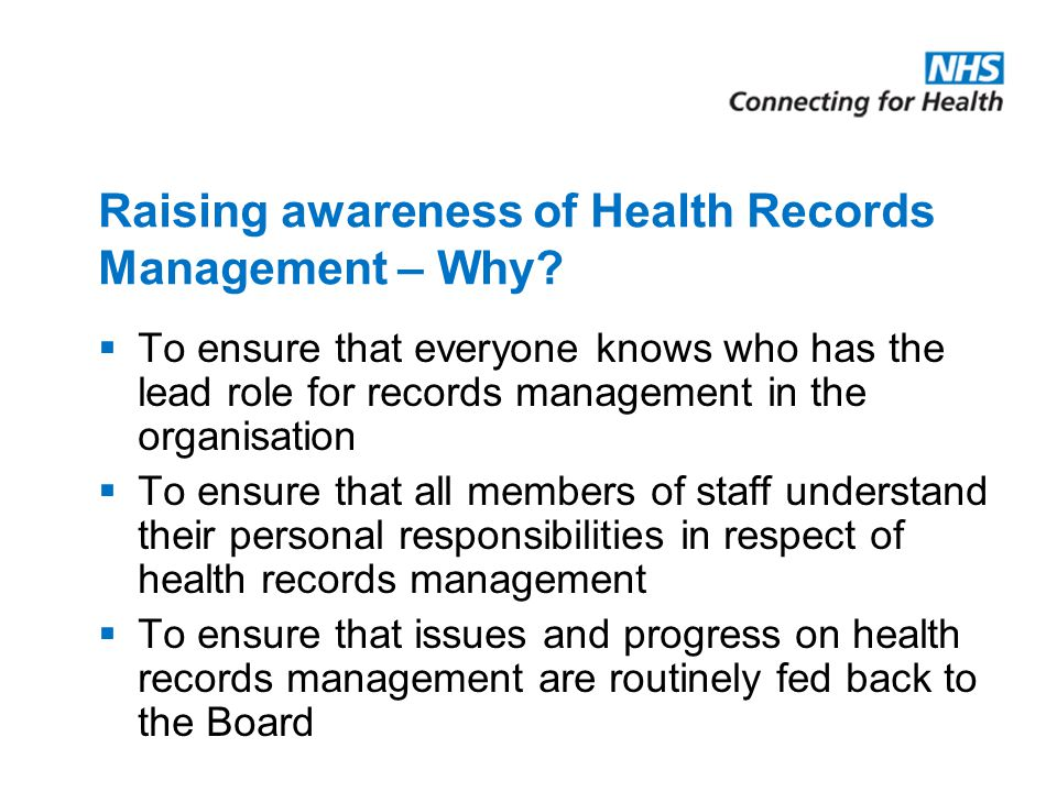Raising awareness of Health Records Management – Why