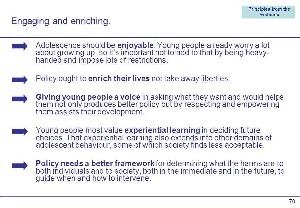 Engaging and enriching.