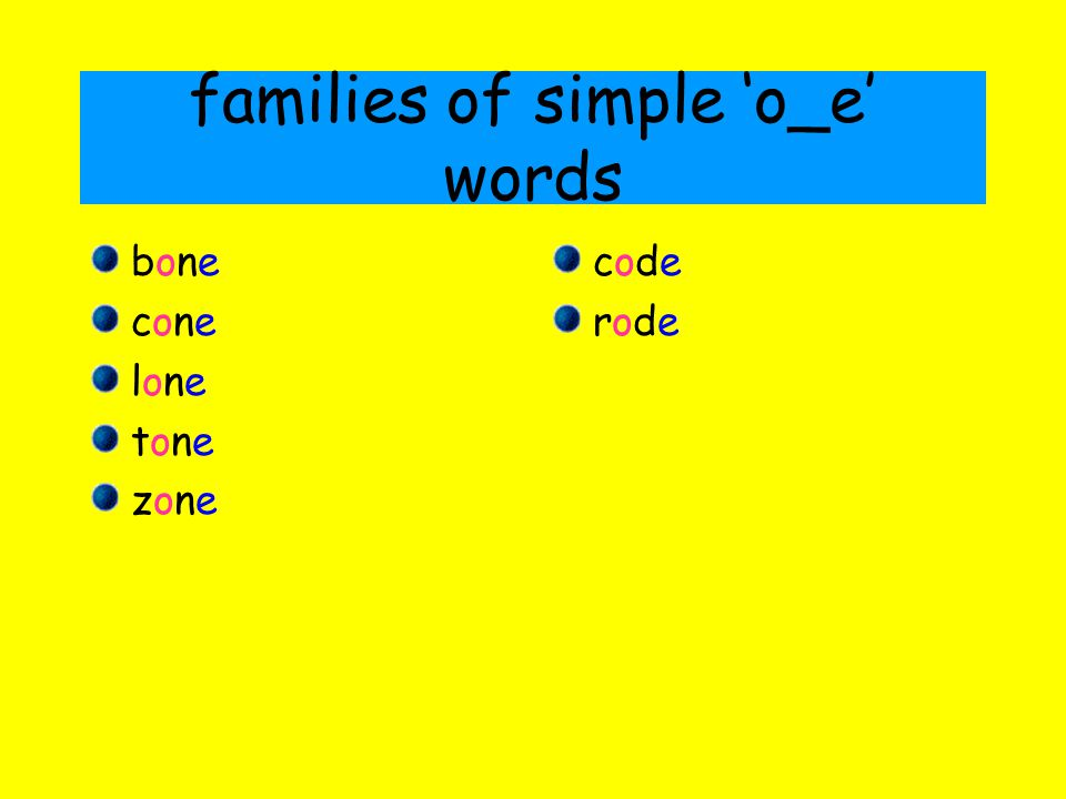 families of simple 'o_e' words
