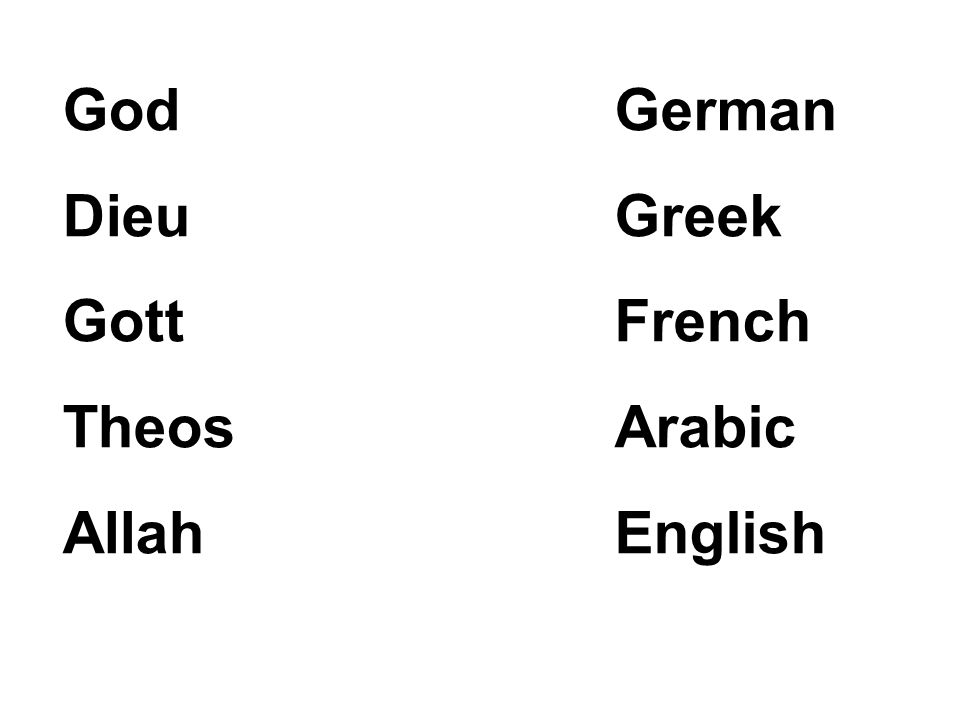 God Dieu Gott Theos Allah German Greek French Arabic English