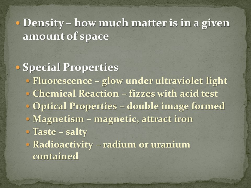 Density – how much matter is in a given amount of space