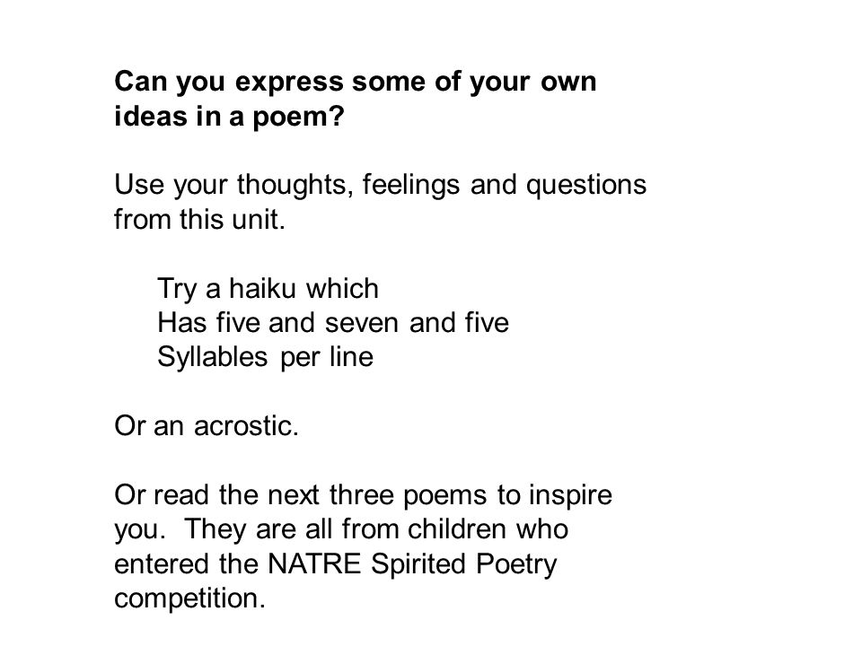 Can you express some of your own ideas in a poem