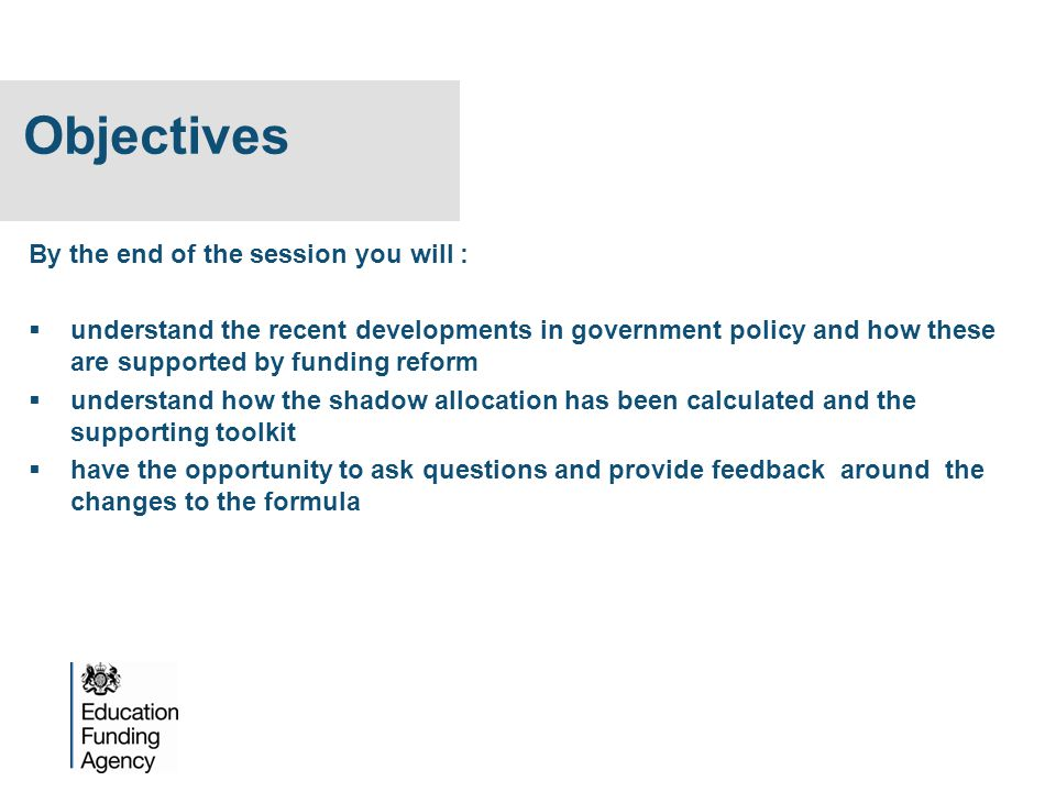 Objectives By the end of the session you will :
