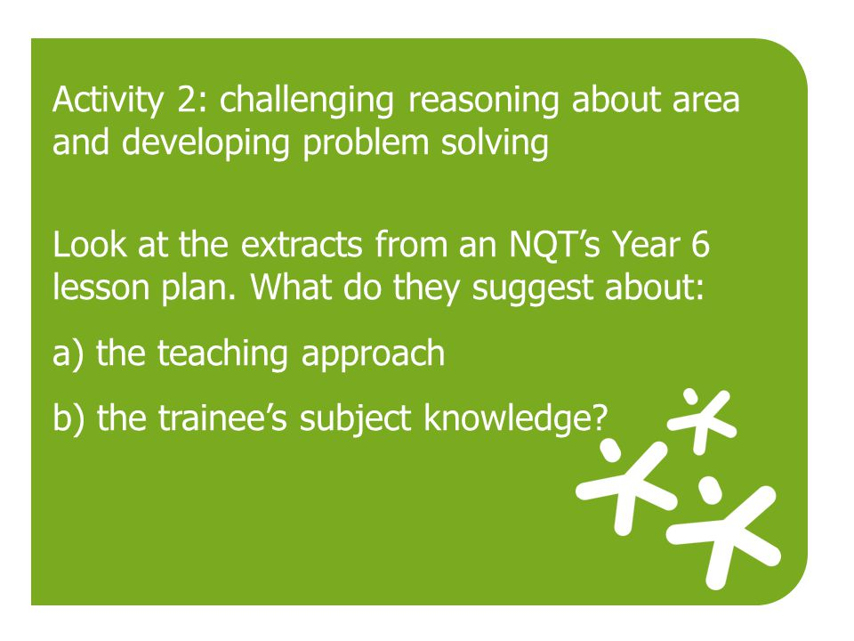 Activity 2: challenging reasoning about area and developing problem solving