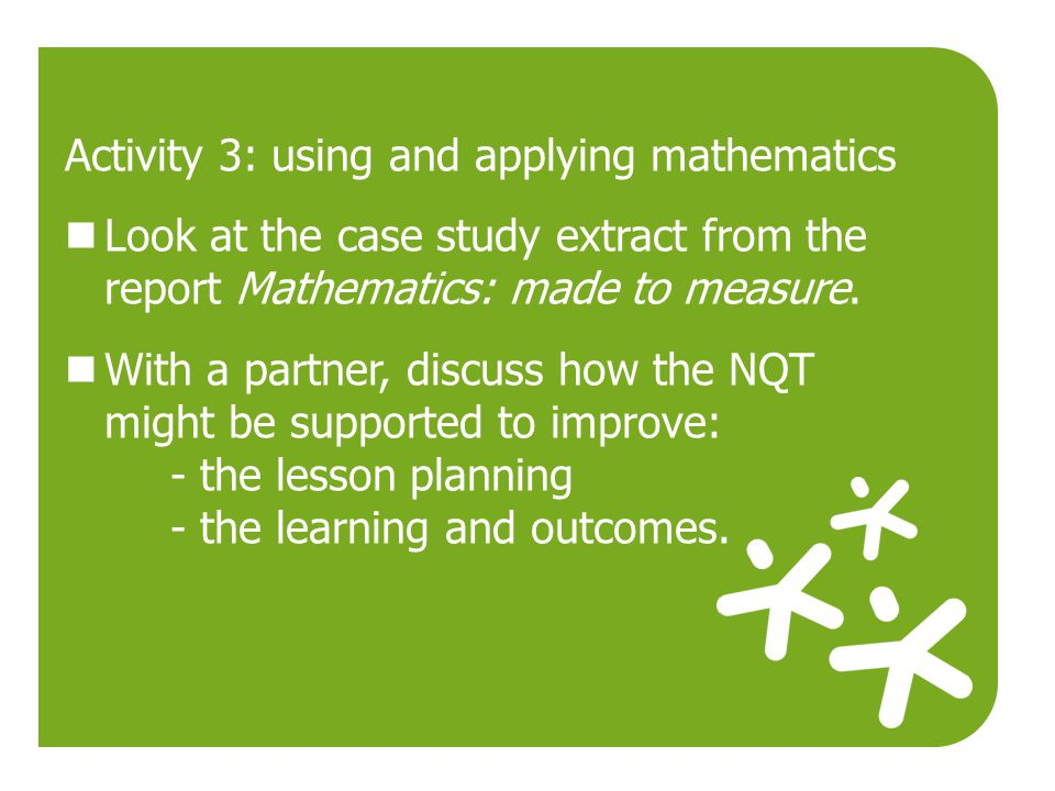 Activity 3: using and applying mathematics
