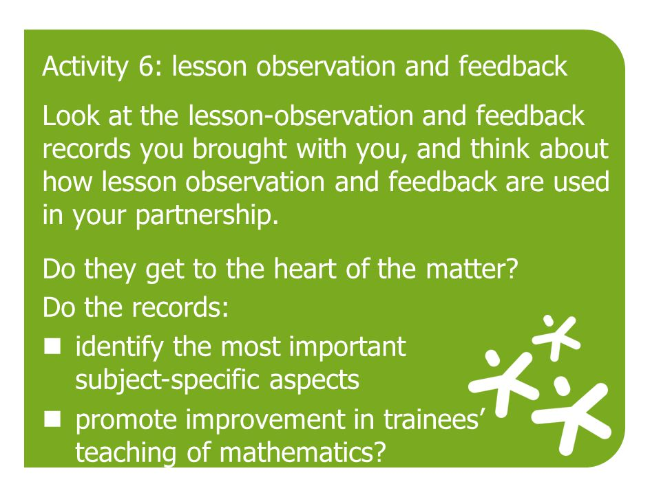 Activity 6: lesson observation and feedback