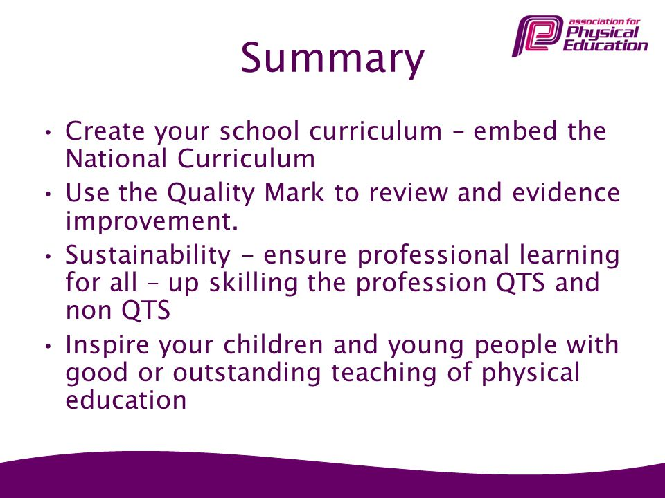 Summary Create your school curriculum – embed the National Curriculum
