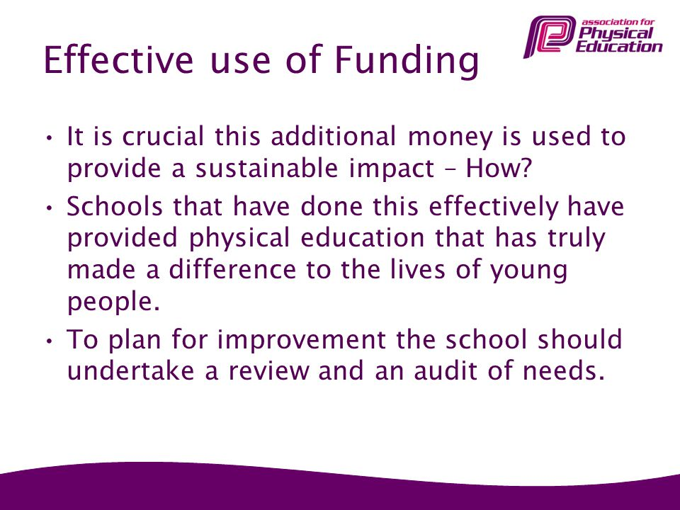 Effective use of Funding