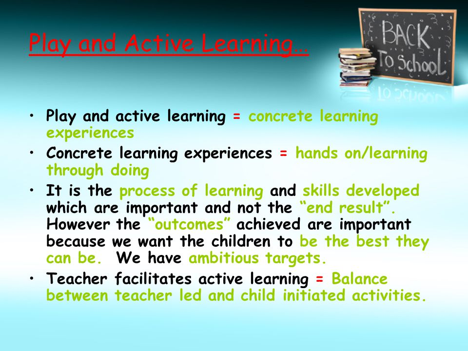 Play and Active Learning…