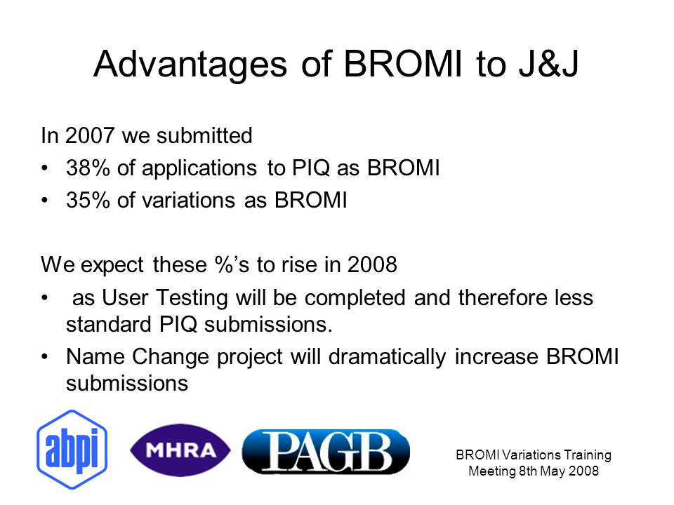 Advantages of BROMI to J&J