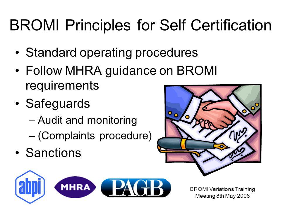 BROMI Principles for Self Certification