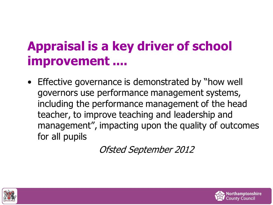 Appraisal is a key driver of school improvement ....
