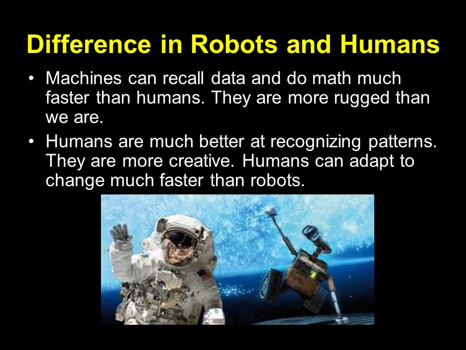 Difference in Robots and Humans