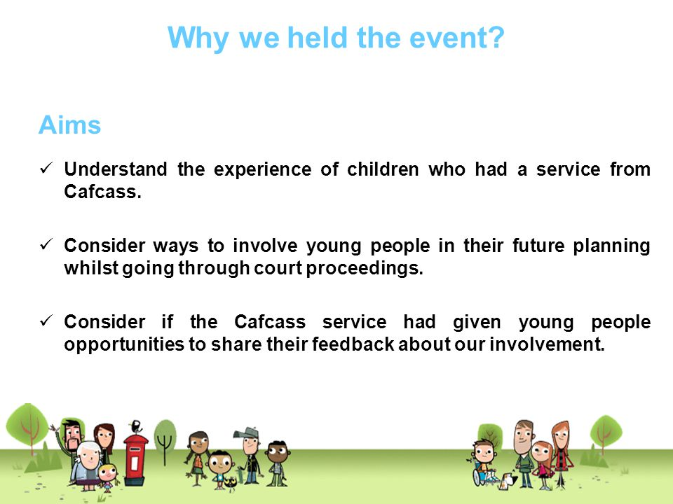 Why we held the event Aims