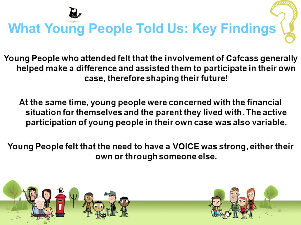 What Young People Told Us: Key Findings