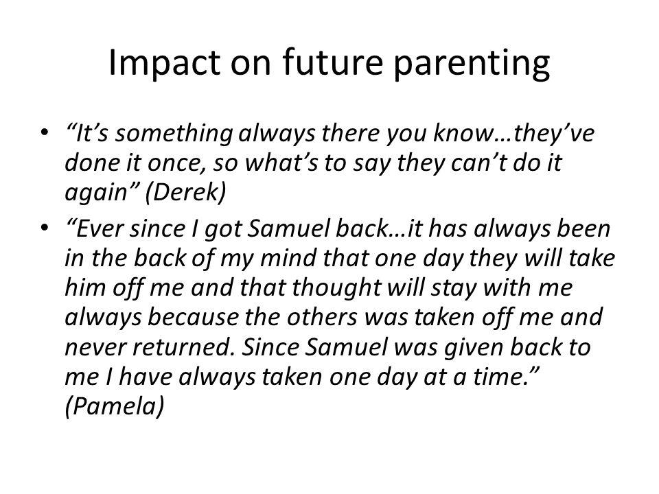 Impact on future parenting