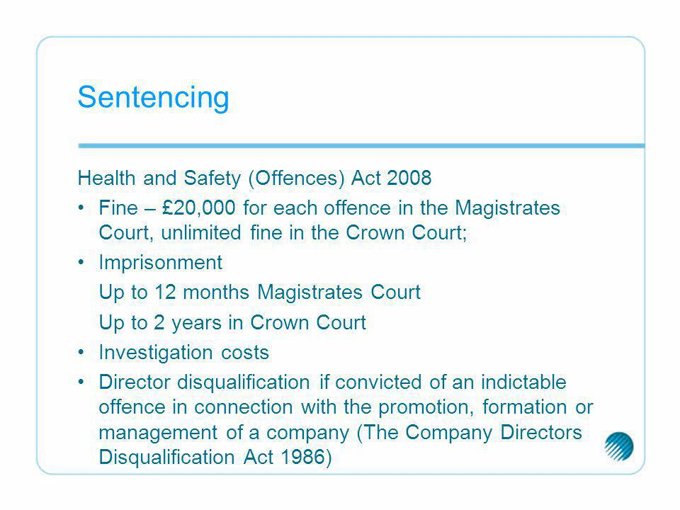 Sentencing Health and Safety (Offences) Act 2008